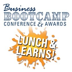 Business Bootcamp Conference & Awards 2013 - New Lunch & Learns