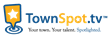 TownSpot.tv Delivers Online Video to a Local Audience