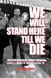 """We Will Stand Here Till We Die:"" Freedom Movement Shakes America,..."