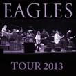 Eagles Tour 2013 Tickets