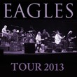 Eagles Tour 2013 Tickets