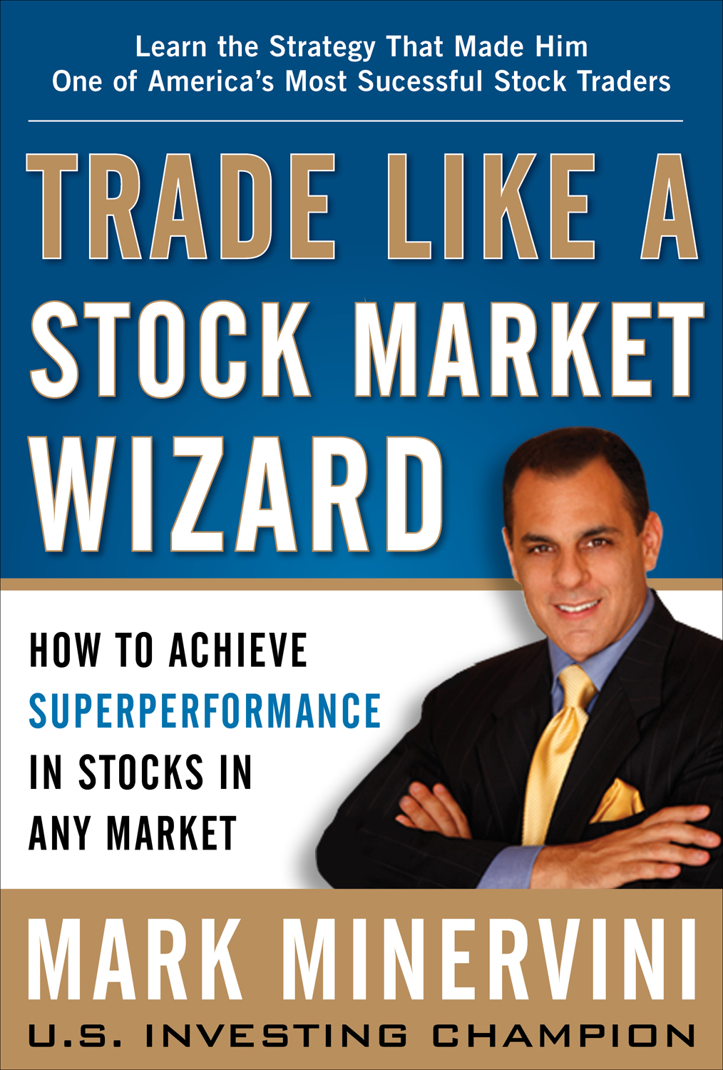 Market Wizards Minervini and Ryan Reveal Stock Trading Secrets at Upcoming Investment Seminar