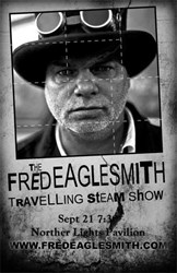 Fred Eaglesmith's Travelling Steam Show