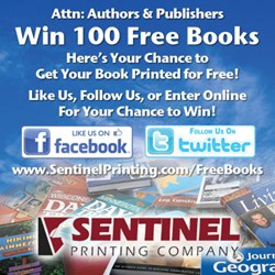 Attention Authors and Publishers: Sentinel Printing's announces contest to win 100 books of your next title.
