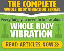 Whole Body Vibration Series of Articles