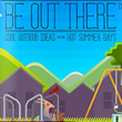Be Out There E-Book