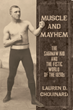 Lauren Chouinard Sheds Light on Infamous Lightweight Boxer in New Book