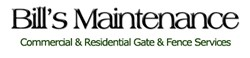 Bill's Maintenance, Gate and Fence Services