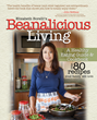 """Beanalicious Living: A Step-By-Step Guide to Breaking Free from..."