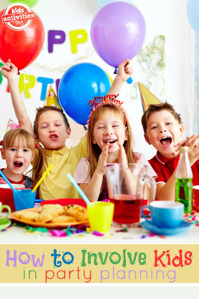 tips on how to involve kids in planning the birthday party