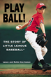 Little League Book Celebrates 75th Anniversary