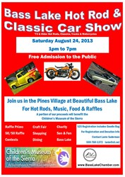 The innaugural Bass Lake Hot Rod and Classic Car Show takes place August 24 in The Pines Village.