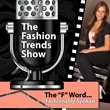 Fashion Trends Show Interviews Major Influencers in the Fashion...
