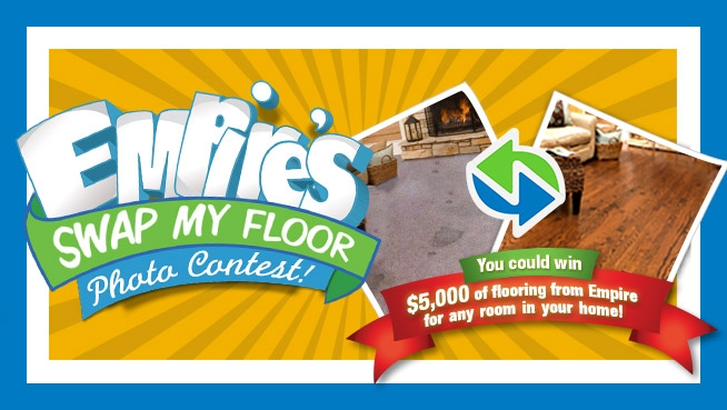 empire today u2019s new contest for up to  5 000 of flooring