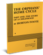 THE ORPHANS' HOME CYCLE, PART ONE: THE STORY OF A CHILDHOOD