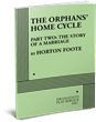 THE ORPHANS' HOME CYCLE, PART TWO: THE STORY OF A MARRIAGE
