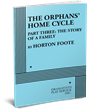 THE ORPHANS' HOME CYCLE, PART THREE: THE STORY OF A FAMILY