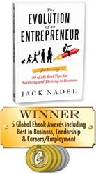 The Evolution of an Entrepreneur by Jack Nadel - Winner of 5 Global Ebook Awards