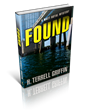 Oceanview Publishing Announces the Upcoming Release of FOUND by Award...