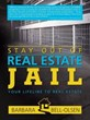 Barbara Bell-Olsen Announces Release of 'Stay Out Of Real Estate Jail'