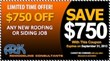 Limited time offer from Ark remodeling Consultants - $750 Off any new roofing or siding job
