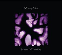 Mazzy Star's 4th Album Songs Of Your Day