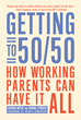 Getting to 50/50 Authors Sharon Meers and Joanna Strober Featured on...