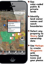 Easily view public lands, private land owner names and property boundaries, hunting units, and create waypoints.