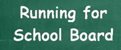 Running for School Board