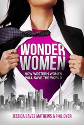 Wonder Women: How Western Women Will Save the World