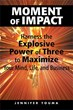 New Book Harnesses the Explosive Power of Three to Maximize Mind,...