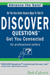 "Sales Professionals, Trainers and Coaches Tout New ""DISCOVER..."