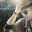 "Ricky J ""Dance 2 Night"""
