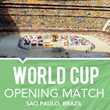 World Cup 2014 Opening Match