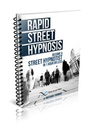 how to perform hypnosis how rapid street hypnosis