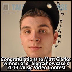 Matt Clarke - etalentshowcase contest winner