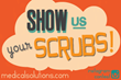 "Medical Solutions Kicks Off ""Show Us Your Scrubs"" Contest"