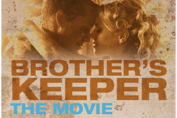 Brothers Keeper Film