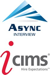 Async Interview & iCIMS