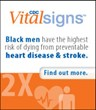 Black men have the highest risk of dying from preventable heart disease and stroke.