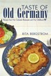 Rita Bergstrom Releases New Cookbook, 'Taste of Old Germany'