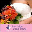 Blue Ridge Bridal Fall Show on September 15 is the Ultimate Event for...