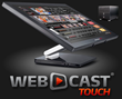 Webcast Touch