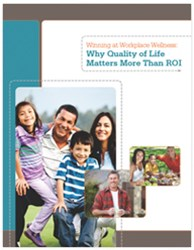 Winning at Workplace Wellness: Why Quality of Life Matters More Than ROI, a free white paper from Health Enhancement Systems.