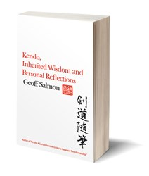 Kendo, Inherited Wisdom and Personal Reflections