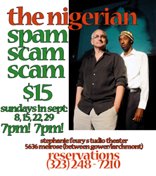 Nigerian Spam Scam Scam Comedy Flyer Image