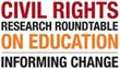 The Civil Rights Research Roundtable on Education is being held in Denver on September 9th-10th, 2013.