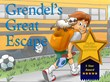 Blue Sandpiper Imprints Book App Grendel's Great Escape is One of the...