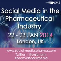 Social Media in the Pharmaceutical Industry   22 & 23 Jan 2014, London UK