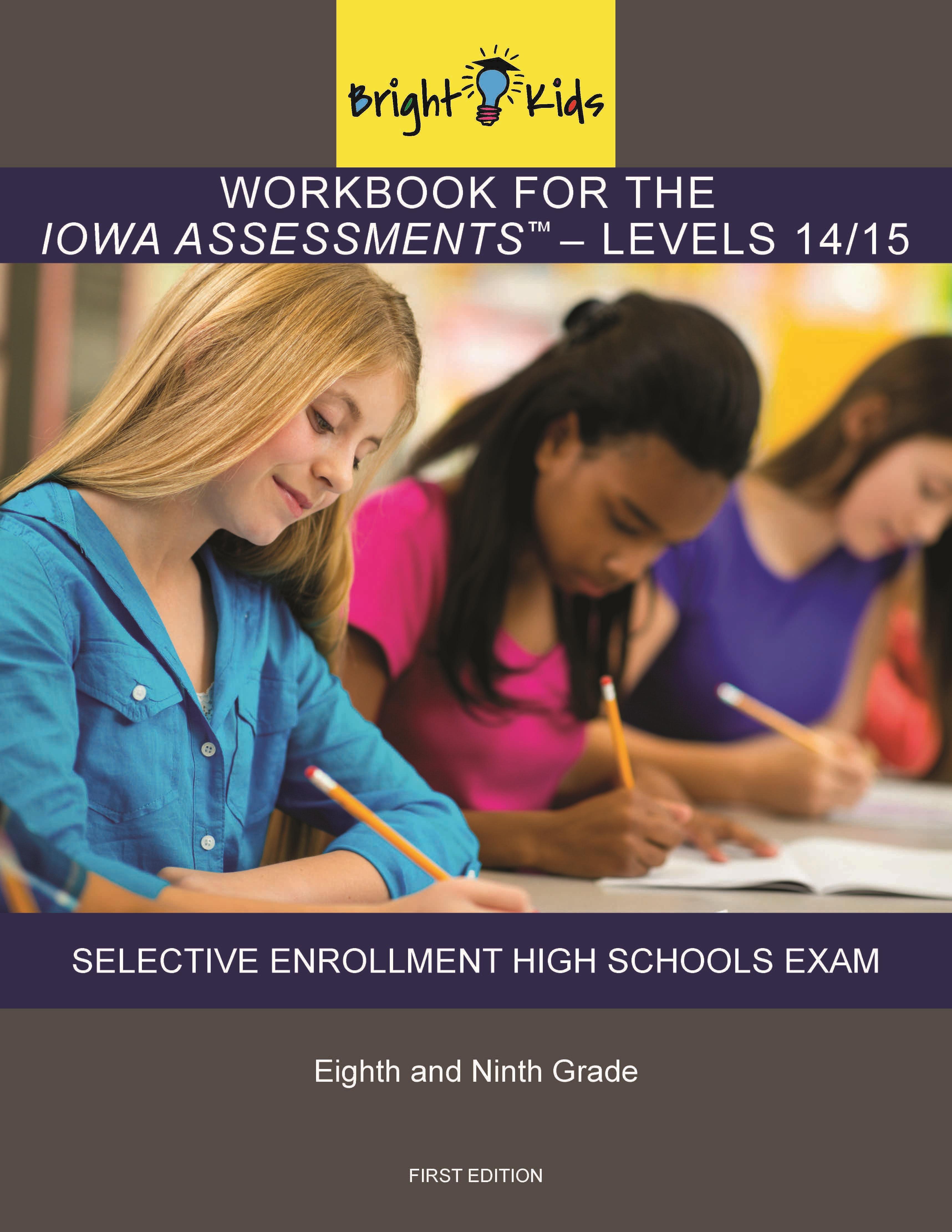 Bright Kids Publishes Iowa Assessmentsselective Enrollment High